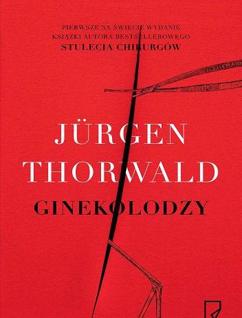 Ginekolodzy - Jürgen Thorwald